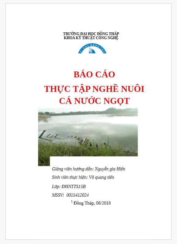 Báo cáo thực tập nghề nuôi cá nước ngọt tại Ấp An Lạc, xã An Bình, huyện Cao Lãnh, tỉnh Đồng Tháp