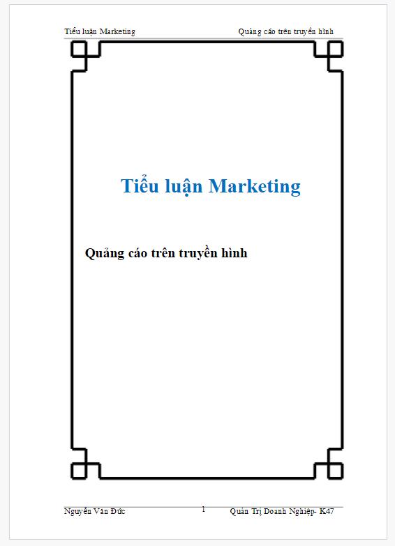 Tài liệu Tiểu luận Marketing Quảng cáo trên truyền hình