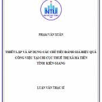 Thiết lập và ứng dụng các hệ thống chỉ tiêu đánh giá hiệu quả công việc tại chi cục thuế thị xã Hà Tiên, tỉnh Kiên Giang