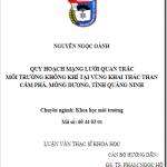 (Luận văn thạc sĩ) quy hoạch mạng lưới quan trắc môi trường không khí tại vùng khai thác Cẩm Phả, Mông Dương, tỉnh Quảng Ninh.