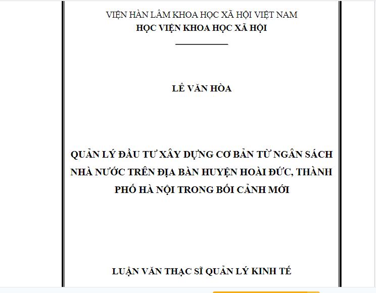 Luận văn thạc sĩ quản lý đầu tư xây dựng cơ bản từ ngân sách Nhà nước trên địa bàn huyện Hoài Đức thành phố Hà Nội trong bối cảnh mới