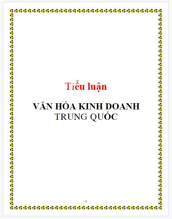 Tiểu luận: VĂN HÓA KINH DOANH TRUNG QUỐC
