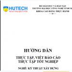 Hướng dẫn thực tập, viết báo cáo thực tập tốt nghiệp nghề kỹ thuật xây dựng Đại học Hutech