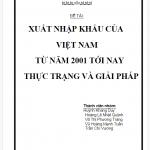 Tài liệu TIỄU LUẬN: XUẤT NHẬP KHẨU CỦA VIỆT NAM TỪ NĂM 2001 TỚI NAY THỰC TRẠNG VÀ GIẢI PHÁP