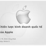 Bộ tài liệu giảng dạy chiến lược kinh doanh quốc tế của apple