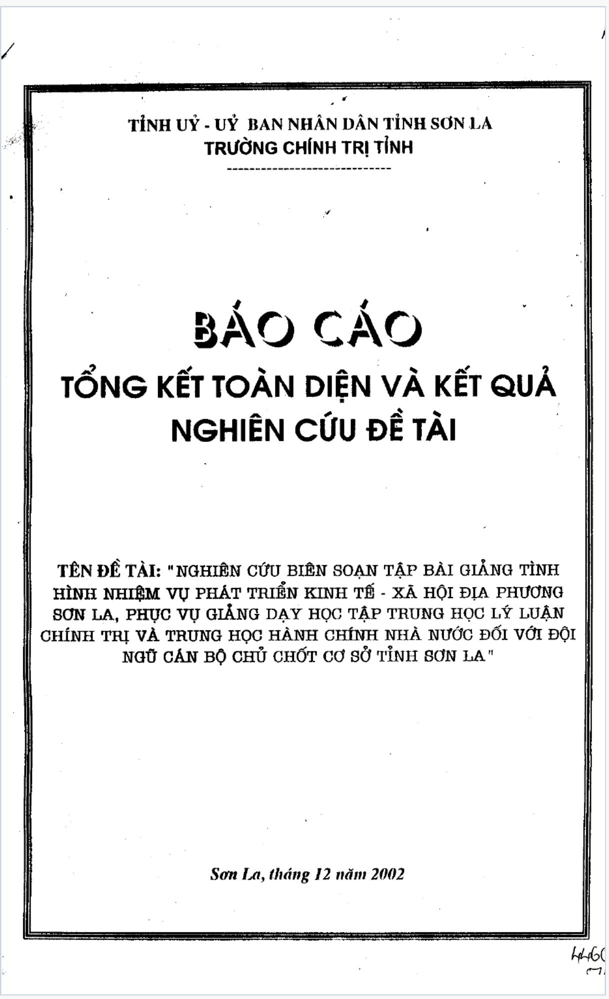 Nghiên cứu biên soạn tập bài giảng tình hình nhiệm vụ phát triển kinh tế xã hội địa phương Sơn La, phục vụ giảng dạy học tập trung học lý luận chính trị và trung học hành chính nhà nước đối với đội ngũ các bạn chủ chốt cơ sở tỉnh Sơn La