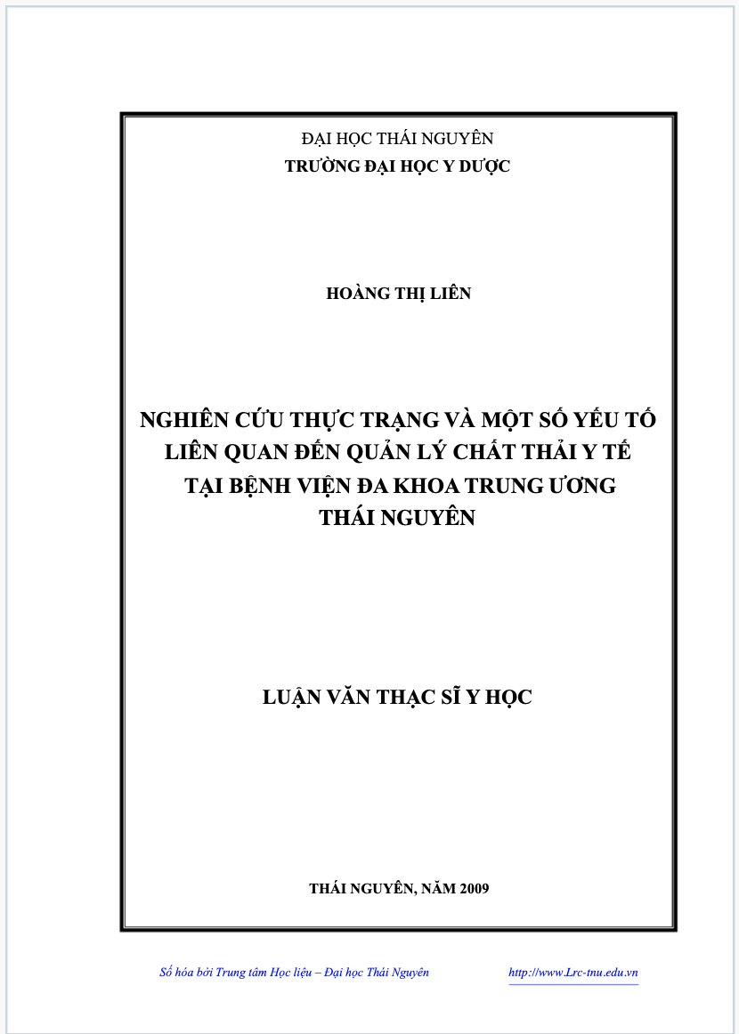 Nghiên cứu thực trạng và một số yếu tố liên quan đến quản lý chất thải y tế tại bệnh viện đa khoa trung ương Thái Nguyên